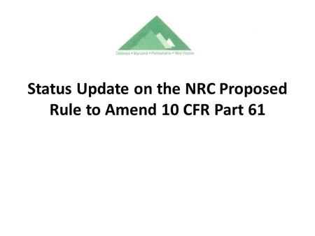 Status Update on the NRC Proposed Rule to Amend 10 CFR Part 61.