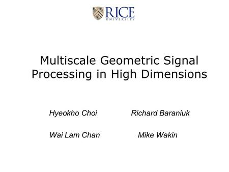 Multiscale Geometric Signal Processing in High Dimensions