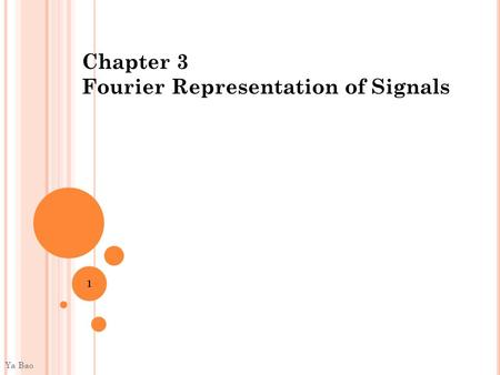 Chapter 3 Fourier Representation of Signals