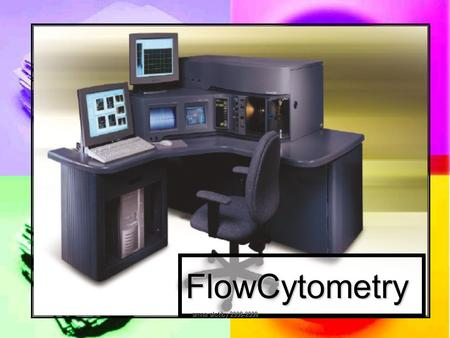 FlowCytometry amna alotiby 2008-2009. Flow Cytometry amna alotiby 2008-2009.