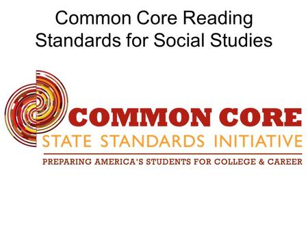 Common Core Reading Standards for Social Studies.