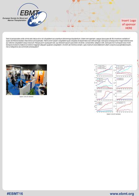 Www.ebmt.org#EBMT16 (—THIS SIDEBAR DOES NOT PRINT—) DESIGN GUIDE This PowerPoint template produces a standard A0 format (84,1cm x 118,9cm) research poster.