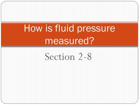 How is fluid pressure measured?