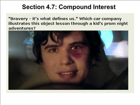 Section 4.7: Compound Interest