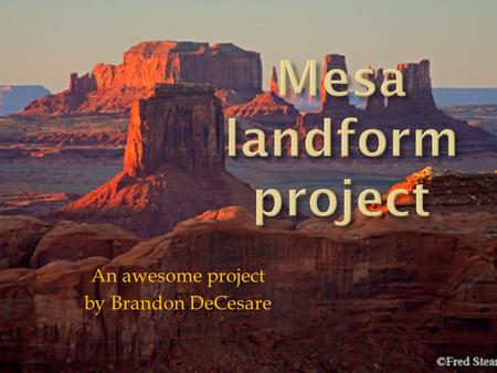 "An awesome project by Brandon DeCesare. Mesa = ""table"" in Spanish."