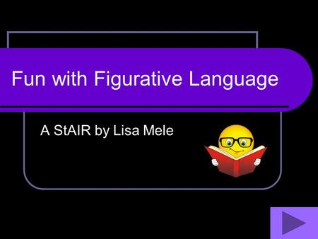 Fun with Figurative Language A StAIR by Lisa Mele.