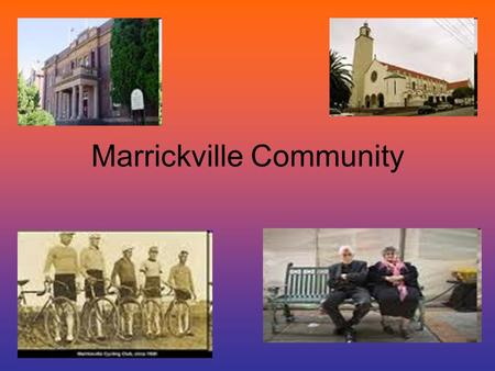 Marrickville Community. Indigenous Marrickville Originally land belonging to the Cadigal people who lived in the area for over 40,000 years They are the.