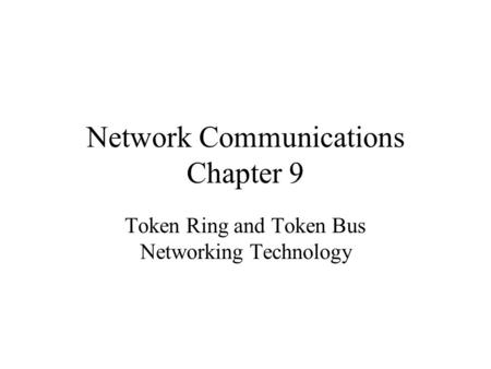 Network Communications Chapter 9