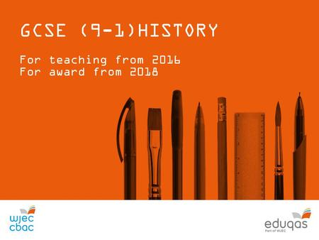 GCSE (9-1)HISTORY For teaching from 2016 For award from 2018.