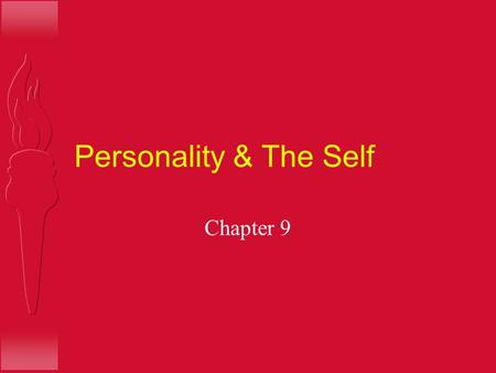Personality & The Self Chapter 9. Take a sheet of paper & and write down a description of H You, as you see yourself H Your best friend H You, as your.