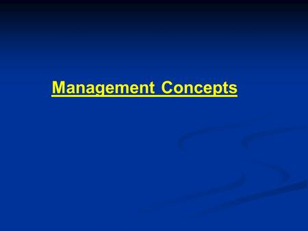 Management Concepts. Definition of administration It is the process concerned with determining goals, objectives, policies and plans for which the organization.