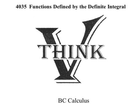 4035 Functions Defined by the Definite Integral