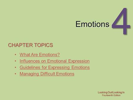 Emotions Chapter topics What Are Emotions?