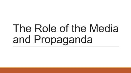 The Role of the Media and Propaganda. American Government Drill 3-1 (Complete Answers!!) 1.If you were a Presidential candidate which states would you.