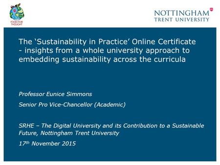 The 'Sustainability in Practice' Online Certificate - insights from a whole university approach to embedding sustainability across the curricula Professor.