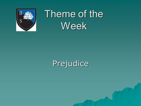 Theme of the Week Prejudice. Word of the Day Racism I had no idea that history was being made. I was just tired of giving up. Friday.