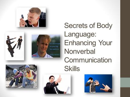 Secrets of Body Language: Enhancing Your Nonverbal Communication Skills.