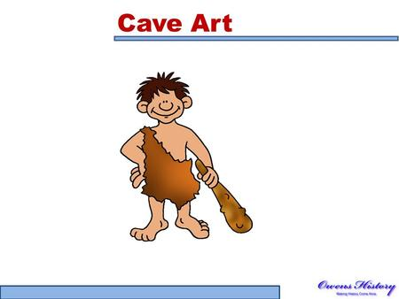 Cave Art. Cave Paintings Cro-Magnon man did something rather unusual. For some reason, he drew paintings deep inside dark caves, on cave walls.he drew.