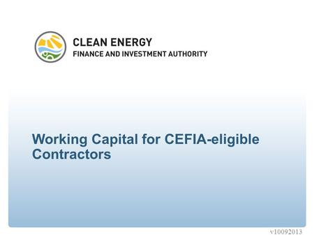 Working Capital for CEFIA-eligible Contractors v10092013.