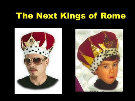 The Next Kings of Rome. Following the disappearance of Romulus, Numa Pompilius became the next king.