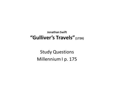 an analysis of the character gulliver in gullivers travels by swift