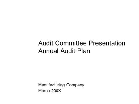 Audit Committee Presentation Annual Audit Plan