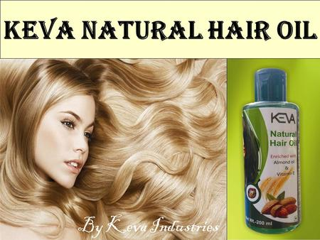 Keva Natural Hair Oil By Keva Industries.  Non Sticky Hair Oil  Enriched with unique blend of herbs that penetrates deep into the scalp to nourish the.