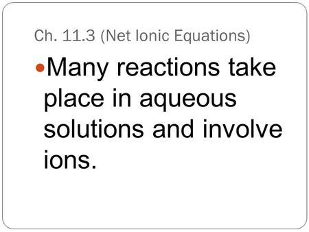 Ch (Net Ionic Equations)