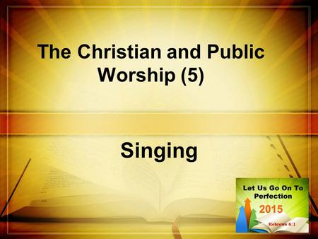 The Christian and Public Worship (5)