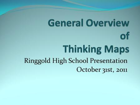 Ringgold High School Presentation October 31st, 2011.