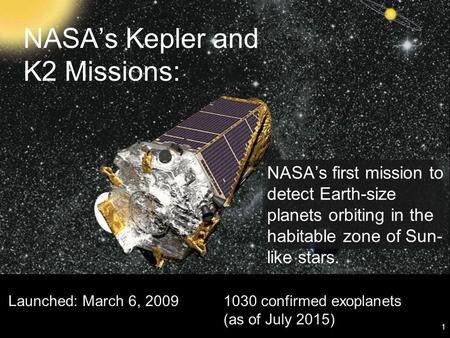 NASA's Kepler and K2 Missions: