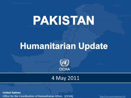 United Nations Office for the Coordination of Humanitarian Affairs (OCHA)  4 May 2011.