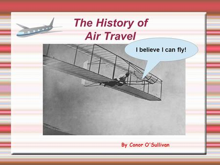 The History of Air Travel