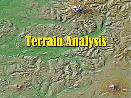 "Terrain Analysis. ""Terrain for the military man is the same as the chess board for the player …"" 22 22."