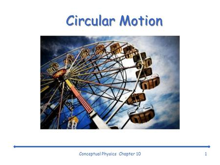 Conceptual Physics Chapter 10