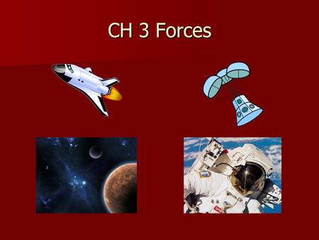 "CH 3 Forces. Sec 1 Newton's 2 nd Law Net force acting on an object causes the object to accelerate in the direction of the net force Amount of ""a"" depends."