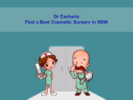 Dr Zacharia - Best Cosmetic Surgery Specialist