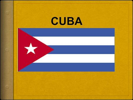 Today's Objective: The Student will be able to…..  Describe Cuba's history and its relationship with the United States.  Identify the effects of Communism.