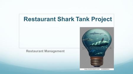 Restaurant Shark Tank Project Restaurant Management.