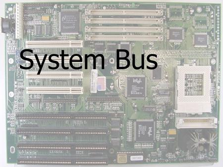 "System Bus. XT Mother- boards ""extended technology."" Designed around the Intel 8088 processor. Configured manually using jumpers, switches or both. Limited."