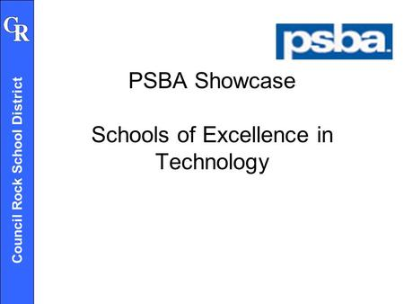 Council Rock School District PSBA Showcase Schools of Excellence in Technology.