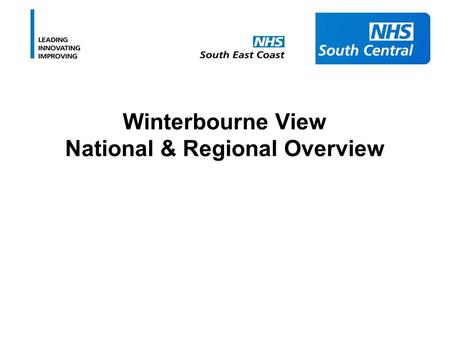 Winterbourne View National & Regional Overview. On 31 st May, a TV programme showed members of staff hitting, shouting, and hurting people with learning.