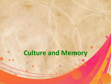 Culture and Memory.