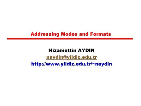 Addressing Modes and Formats