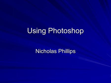Using Photoshop Nicholas Phillips. On this page I will explain how I used Photoshop to create the guitar necked effect for the strapline After fetching.