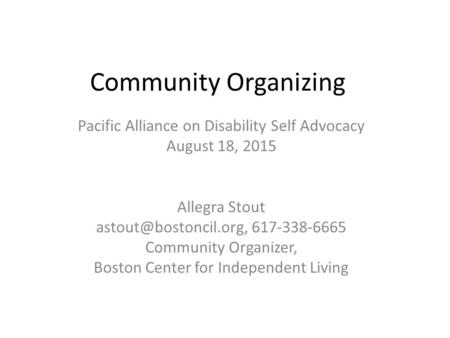 Community Organizing Pacific Alliance on Disability Self Advocacy
