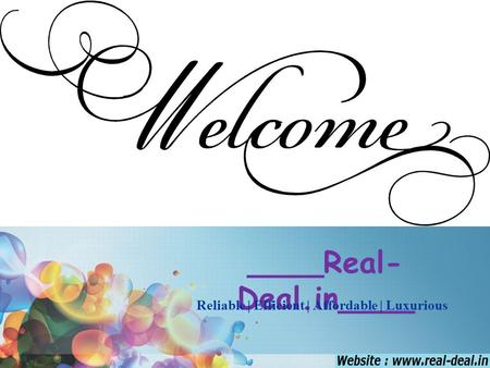 ____Real- Deal.in____ Reliable | Efficient | Affordable | Luxurious.