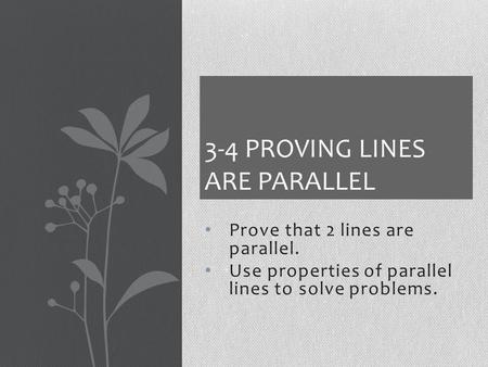 3-4 Proving Lines are Parallel