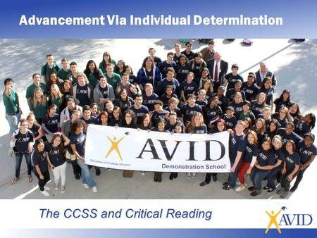 The CCSS and Critical Reading Advancement Via Individual Determination.