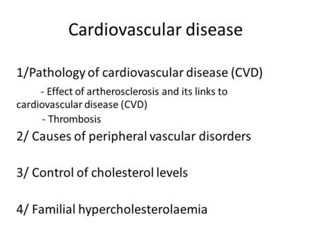 Cardiovascular disease 1/Pathology of cardiovascular disease (CVD) - Effect of artherosclerosis and its links to cardiovascular disease (CVD) - Thrombosis.